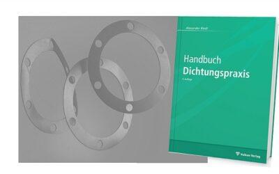 Klassiker neu aufgelegt: Handbuch Dichtungspraxis
